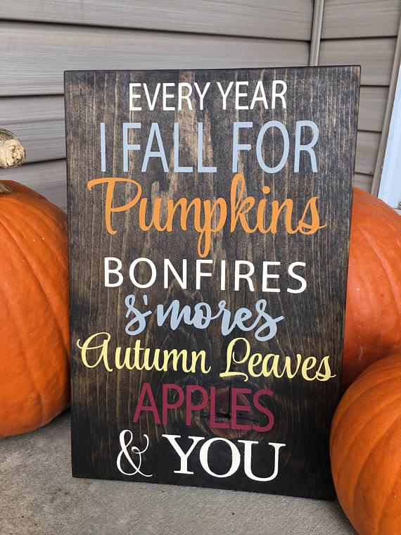 Fall Decor - Every Year I Fall Sign