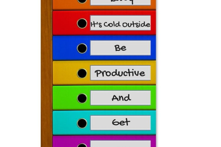 Baby, It's Cold Outside. Be Productive And Get Organized!