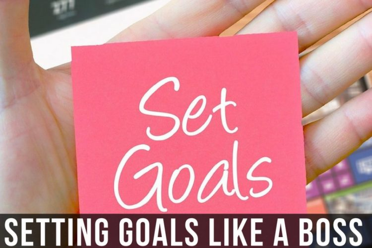 Setting Goals Like a Boss #WinningLife (and a worksheet)