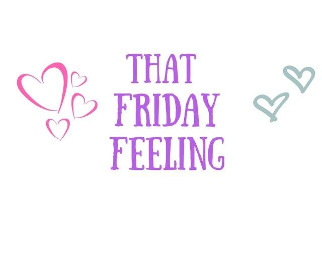 That Friday Feeling