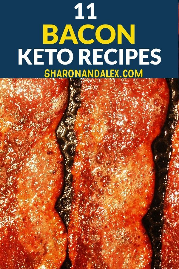 If you love bacon as much as I do, these 11 bacon keto recipes for the keto diet will have you doing the happy dance. Bacon is a great choice for those on the ketogenic diet. There are a million different way you can use bacon. #keto #ketogenicdiet #bacon #ketorecipes
