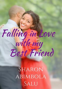 Falling in Love With My Best Friend - Episode 18 - Sharon Abimbola Salu