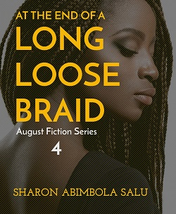 Long Loose Braid - Nigerian Fiction Writer