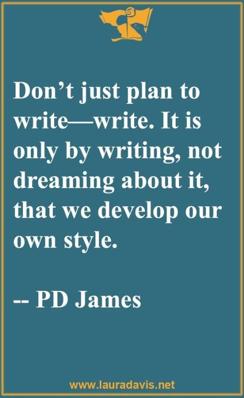 Dreaming - Writing Quote - P D James