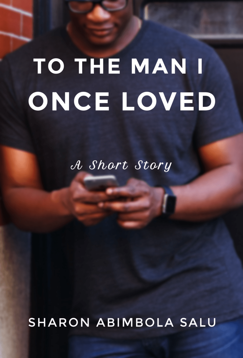To The Man I Once Loved: September Short Story 4