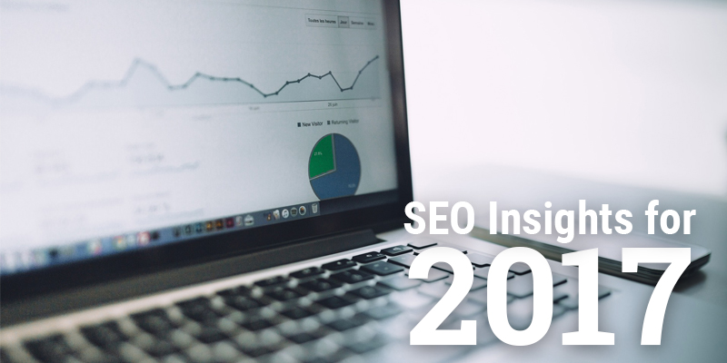 Top 3 SEO Insights You Need to Know for 2017
