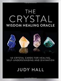 The Crystal Wisdom Healing Oracle | Shasta Rainobw Angels