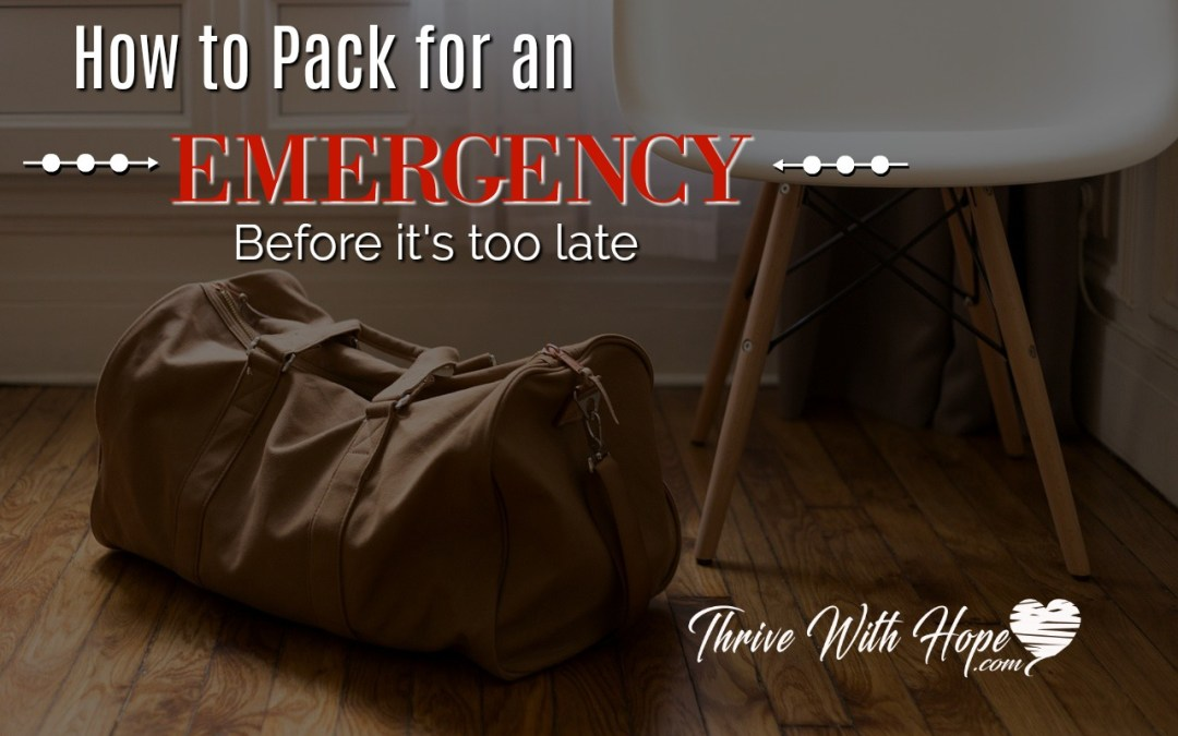 How to Pack For an Emergency Before It's Too Late