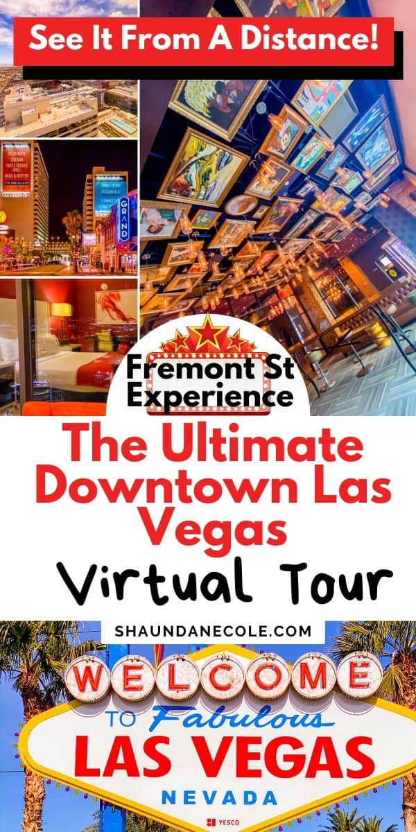 The Best Of Downtown Las Vegas Virtual Tour