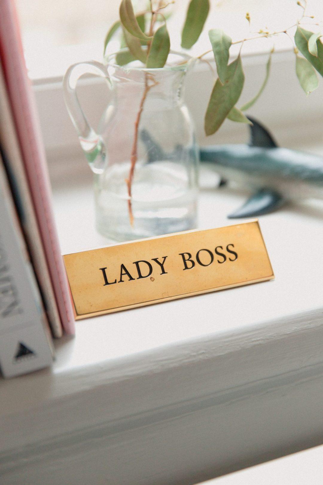 Lady Boss Sign