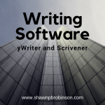 Writing Software:  yWriter and Scrivener
