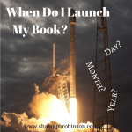When Do I Launch My Book?