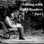 Editing with Alpha Readers