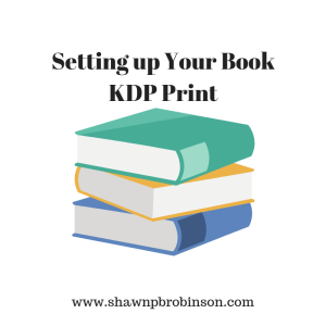 Setting up your print book on KDP | Self Publishing on a Budget