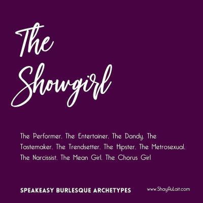 the showgirl burlesque archetype - shayaulait.com