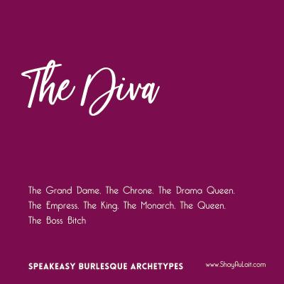 the diva burlesque archetype - shayaulait.com