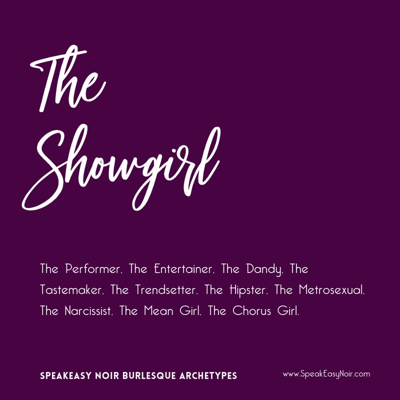 """""""The Showgirl Burlesque Archetype"""" - www.shayaulait.com"""