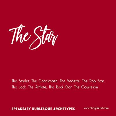 the star burlesque archetype - shayaulait.com