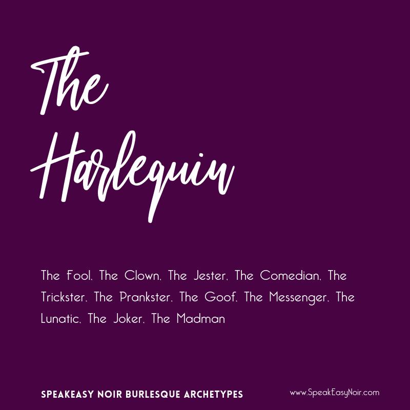 """The Harlequin Burlesque Archetype"" – www.shayaulait.com"