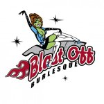 Blast Off Burlesque