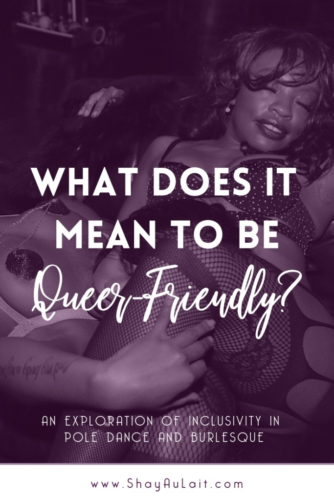 What Does It Mean To Be Queer-Friendly? - www.ShayAuLait.com