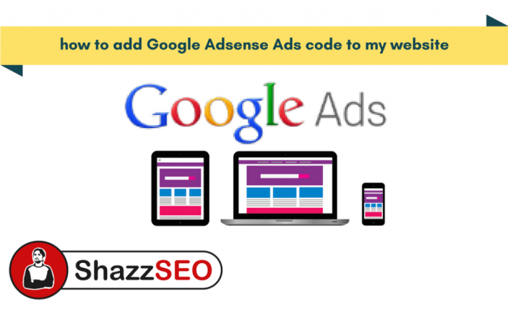 How to add Google Adsense Ads code to my website