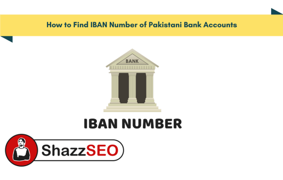 How to Find IBAN Number of Pakistani Bank Accounts