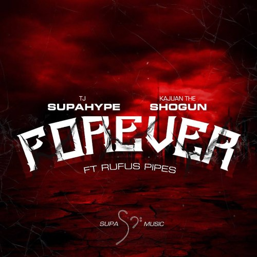 Track: TJ SupaHype – Forever Featuring Rufus Pipes