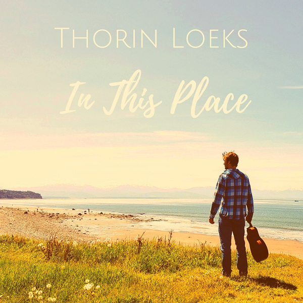 Thorin Loeks - In This Place | SheBloggin