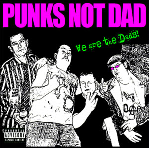 punks_not_dads