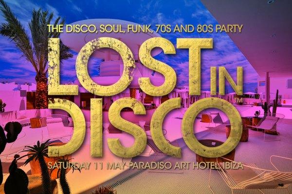 Lost In Disco Ibiza Paradiso Art Hotel