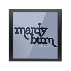 "Mardy Bum Framed Art Print (8x8"", Square)"