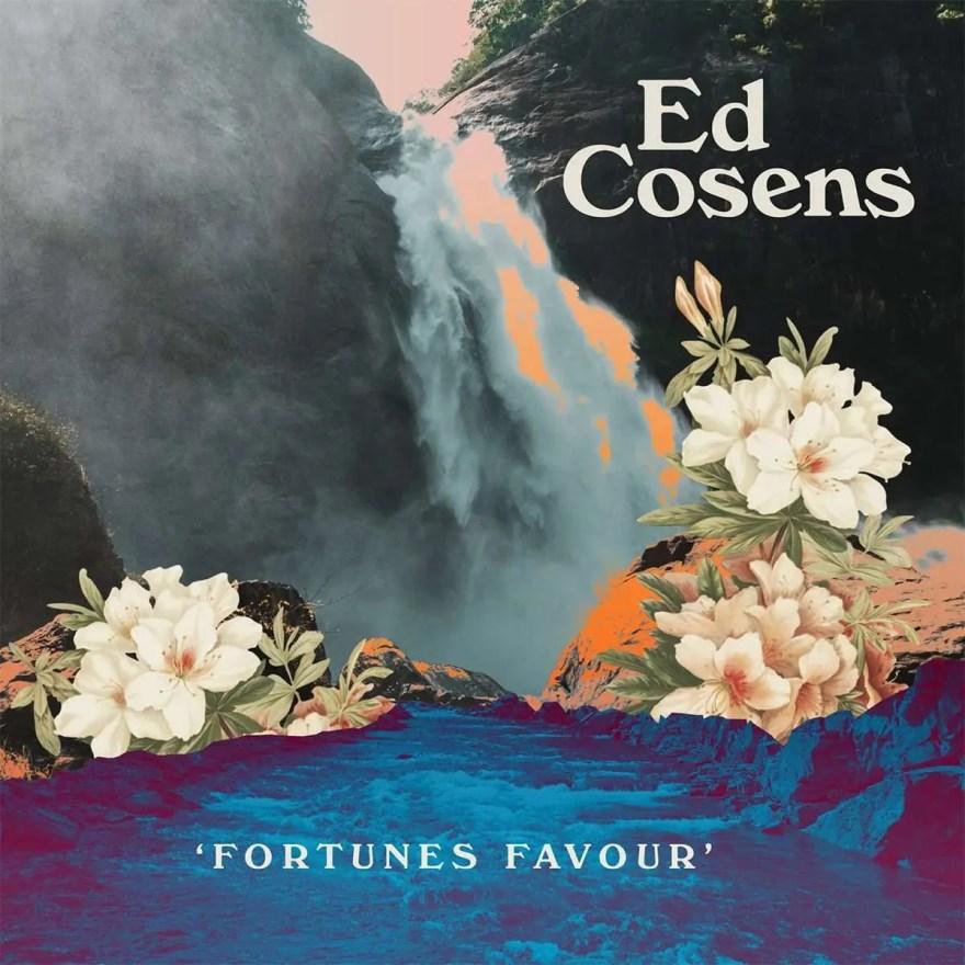 Ed Cosens' 'Fortunes Favour' Album Cover