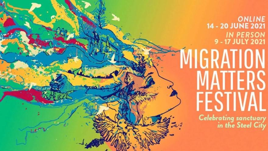 Migration Matters Festival in Sheffield
