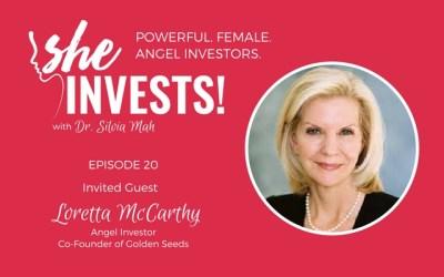 020 Loretta McCarthy – How Propelling Women Entrepreneurs Brings Opportunity for Investors