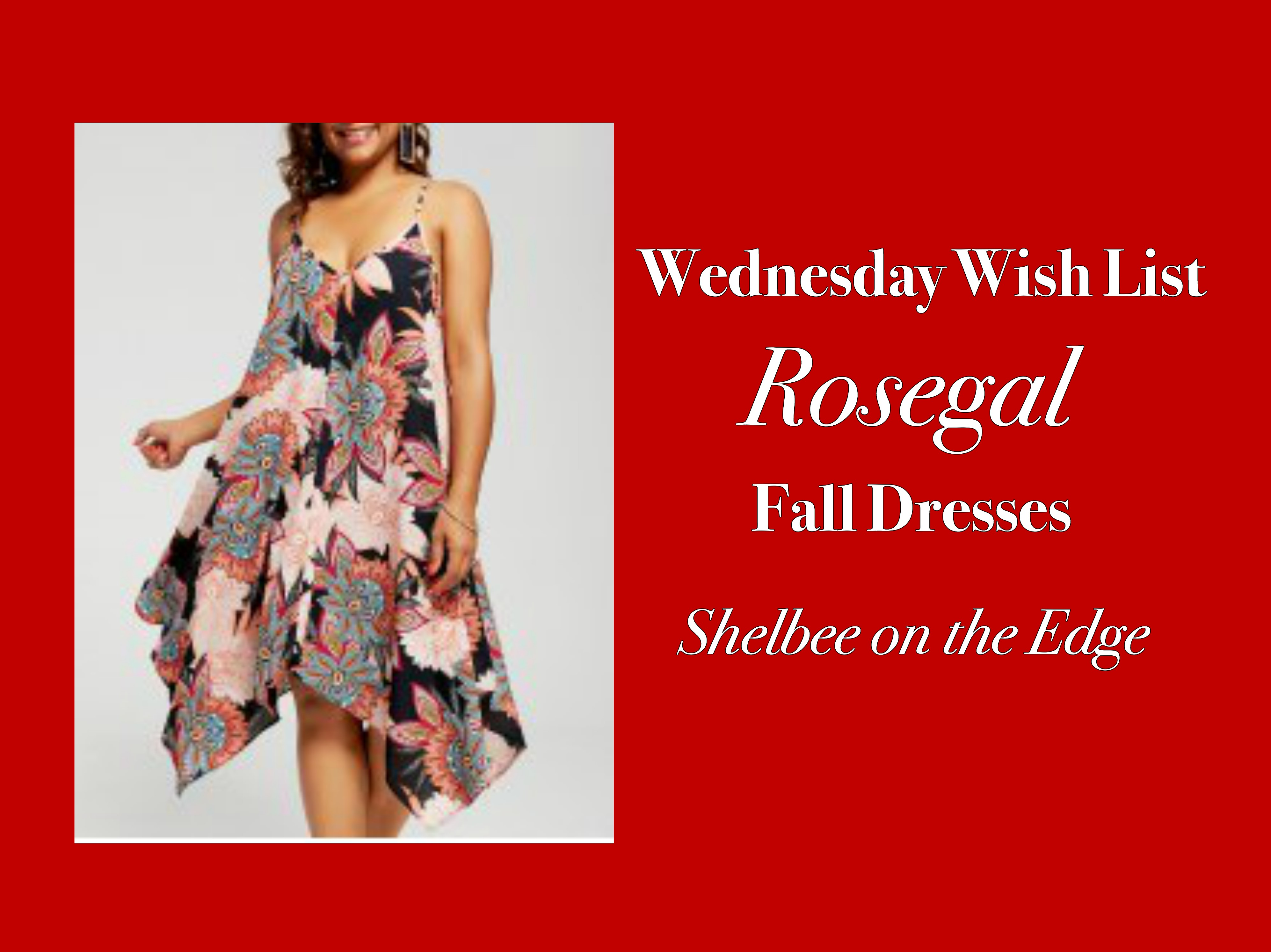 Wednesday Wish List: Rosegal Fall Dresses