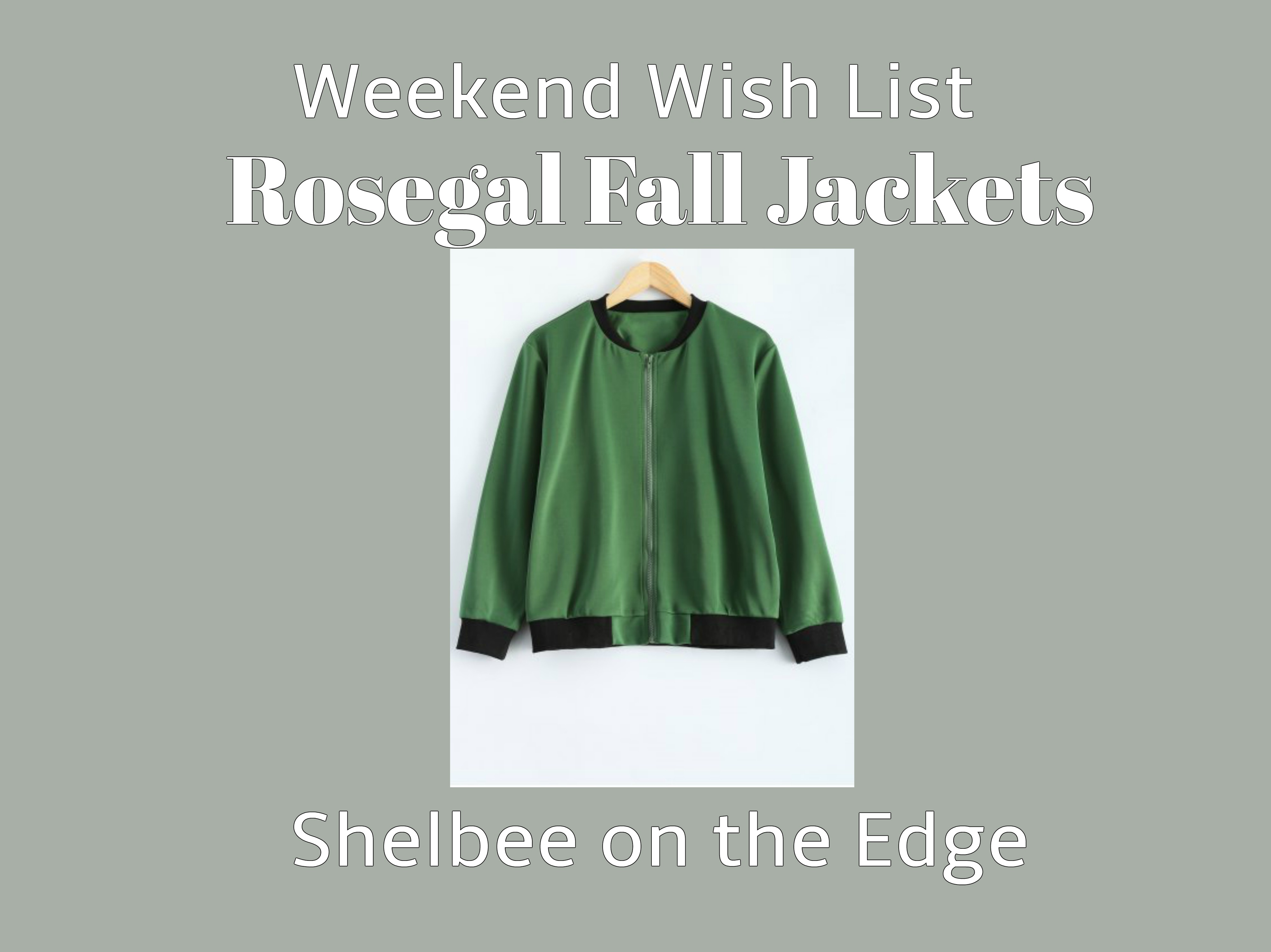 Weekend Wish List: Fall Jackets from Rosegal