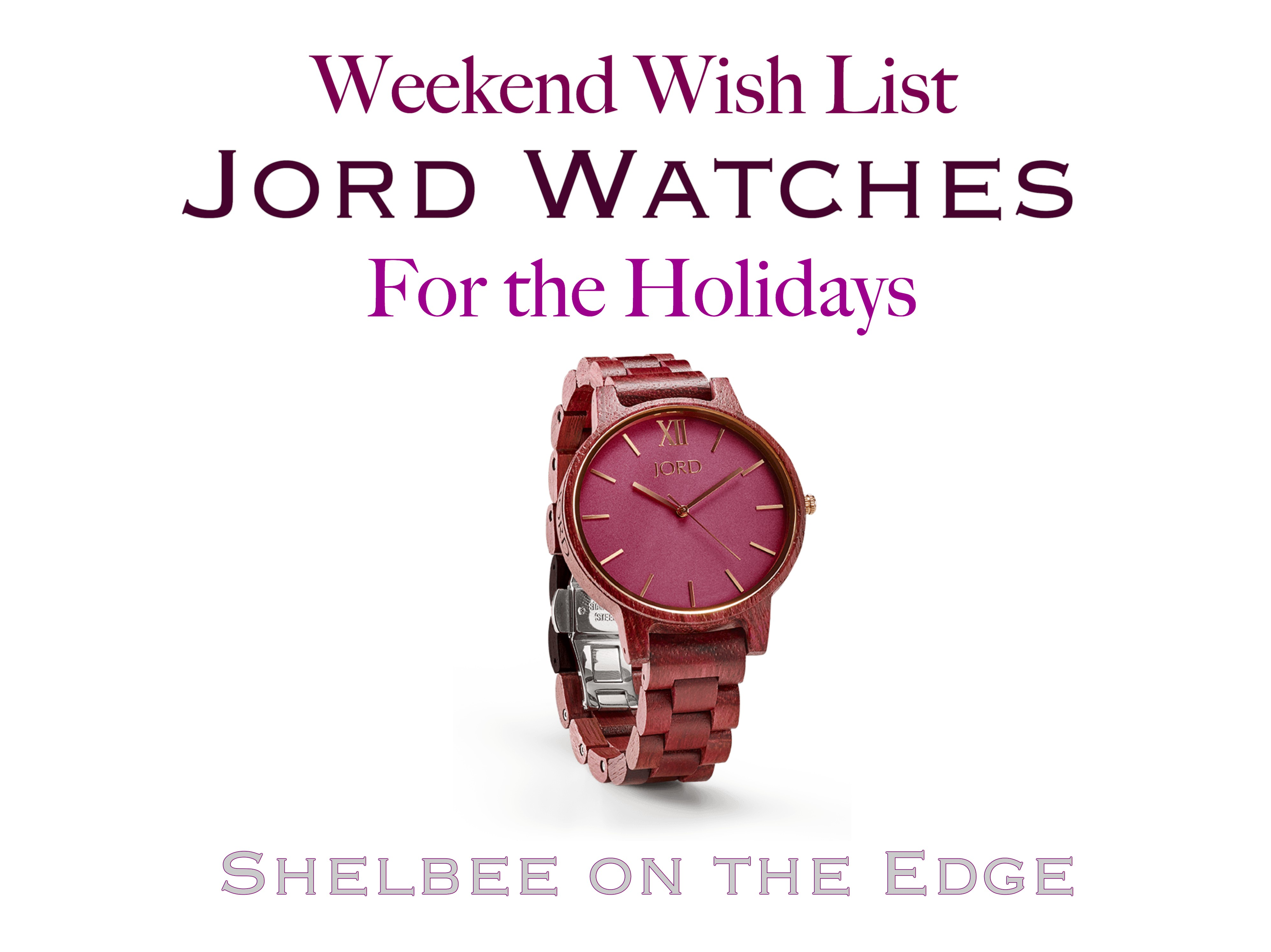 Weekend Wish List: Jord Watches for the Holidays