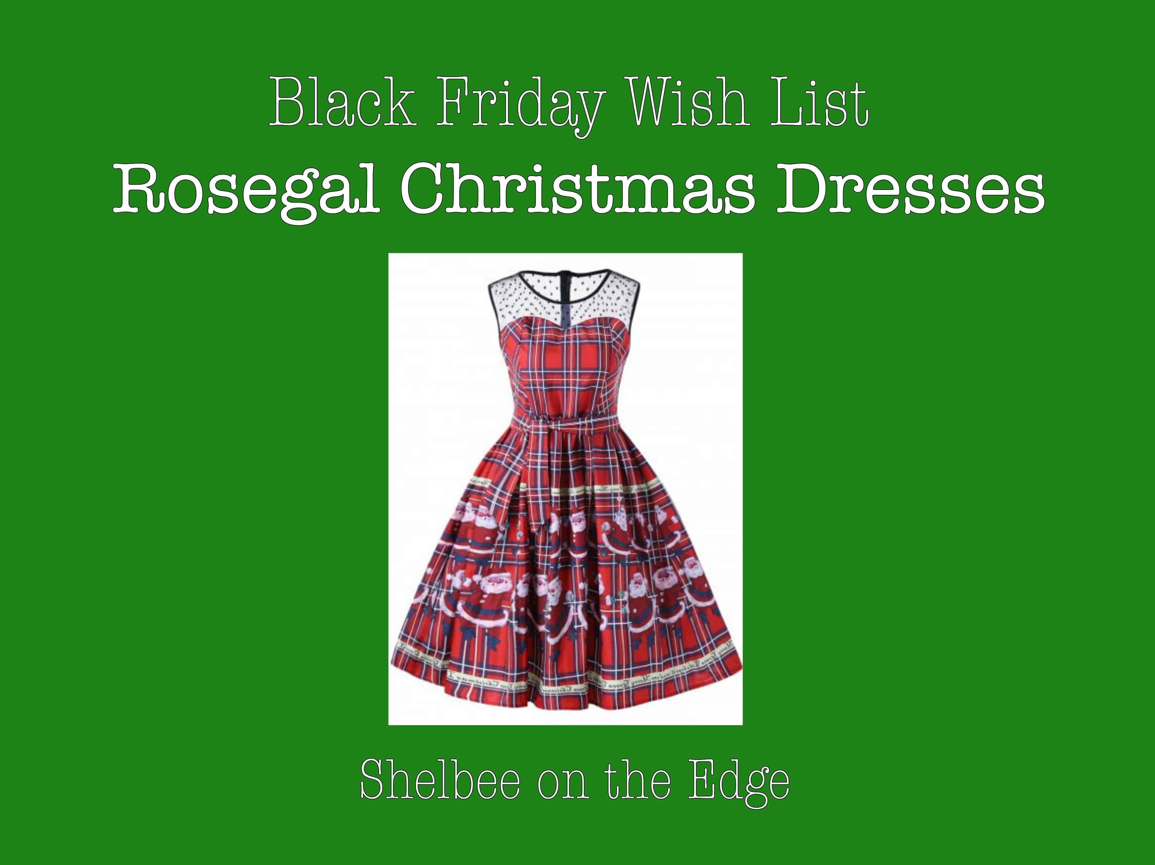 Black Friday Wish List: Rosegal Christmas Dresses