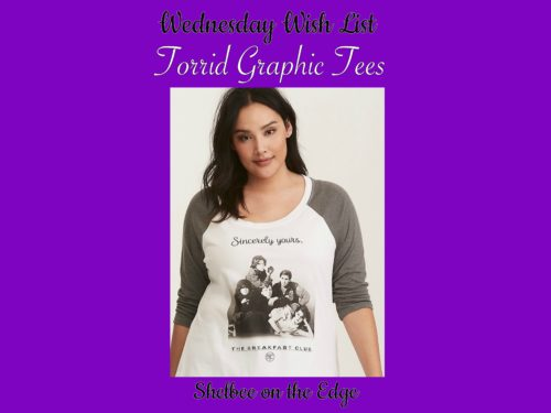 40362dd16e7 Wednesday Wish List  Torrid Graphic Tees – Shelbee On the Edge