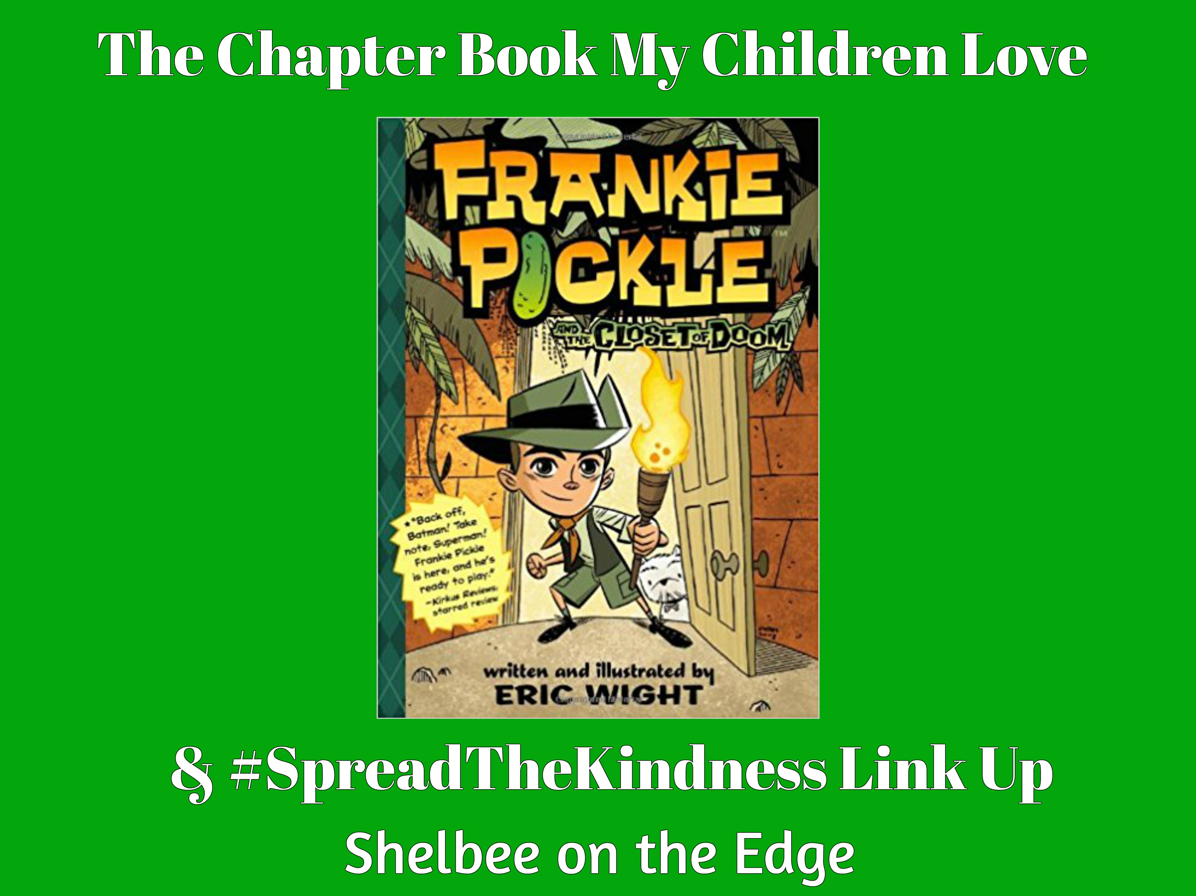 The Chapter Book My Children Love & #SpreadTheKindness Link Up #59