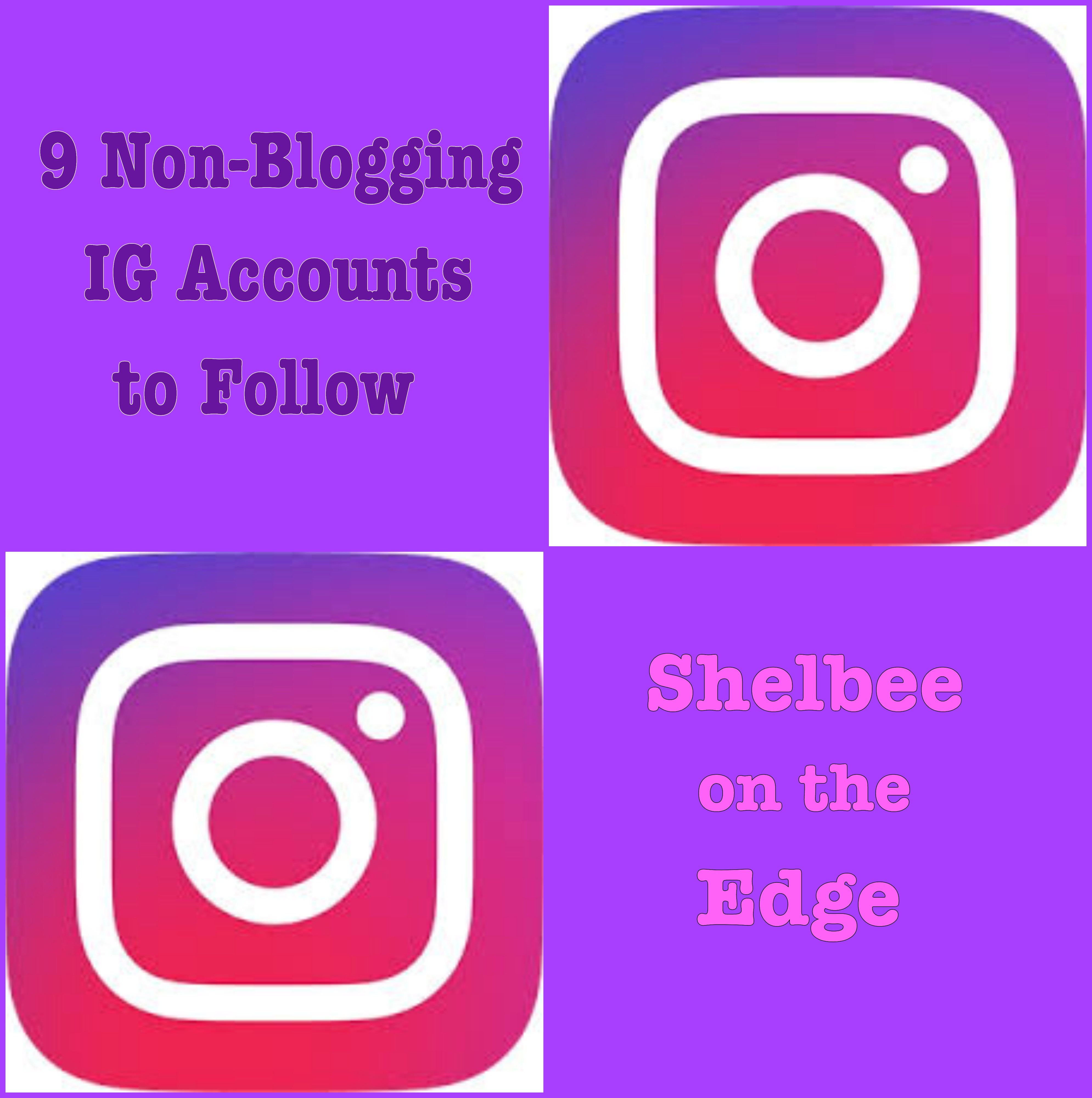 9 Non-Blogging IG Accounts to Follow & #SpreadTheKindness Link Up #58