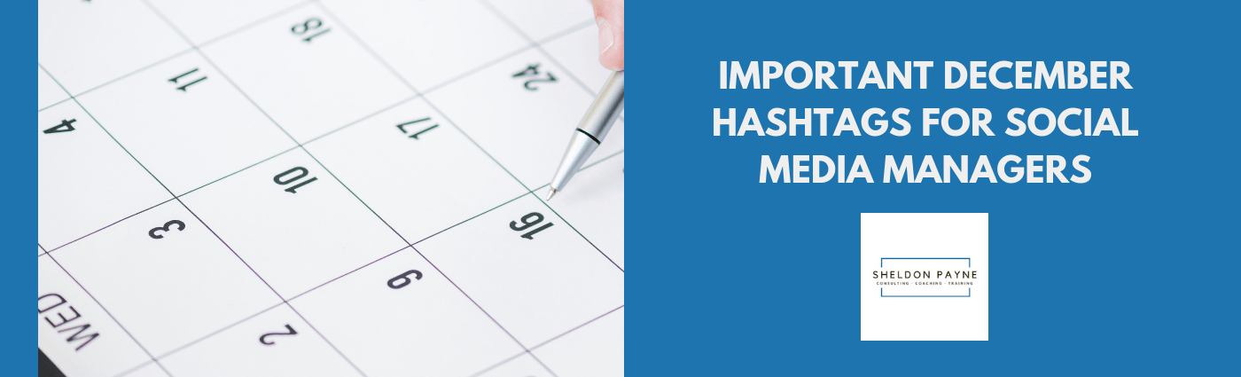 Important December Hashtags for Social Media Managers