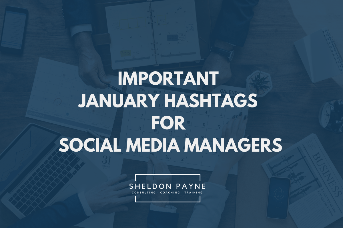 Important January Hashtags for Social Media Manager