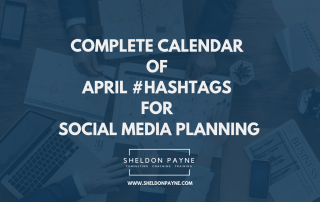 Complete Calendar of April Hashtags for Social Media Planning - Sheldon Payne