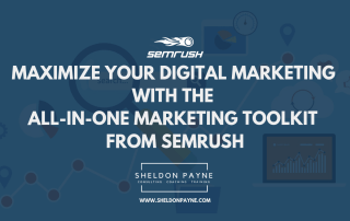 Maximize Your Digital Marketing with the All-In-One Marketing Toolkit from SEMrush