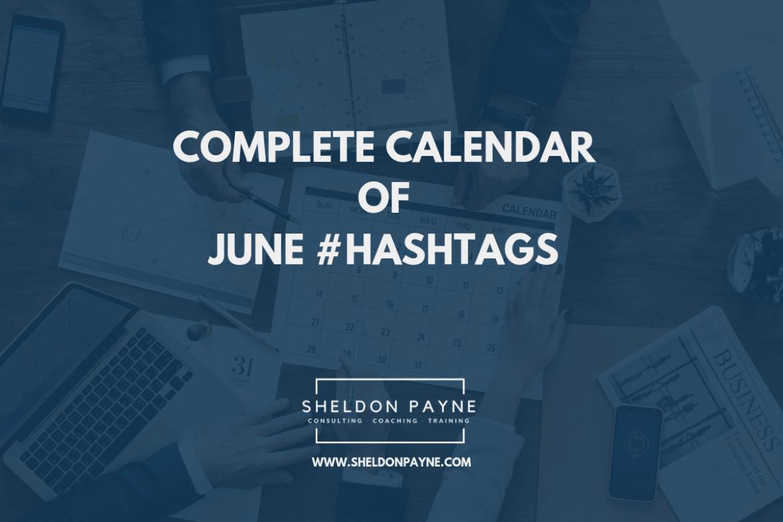 Complete Calendar of June Hashtags - Sheldon Payne
