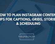 How to Plan Instagram Content - Sheldon Payne