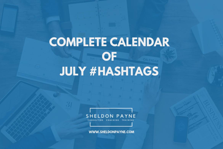 Complete Calendar of July Hashtags - Sheldon Payne