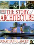 The multi-image cover of The Story of Architecture features buildings from the Parthenon in Athens to the Guggenheim Museum in Bilbao.